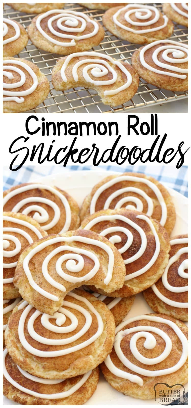 Cinnamon Roll Snickerdoodles - Butter With A Side of Bread