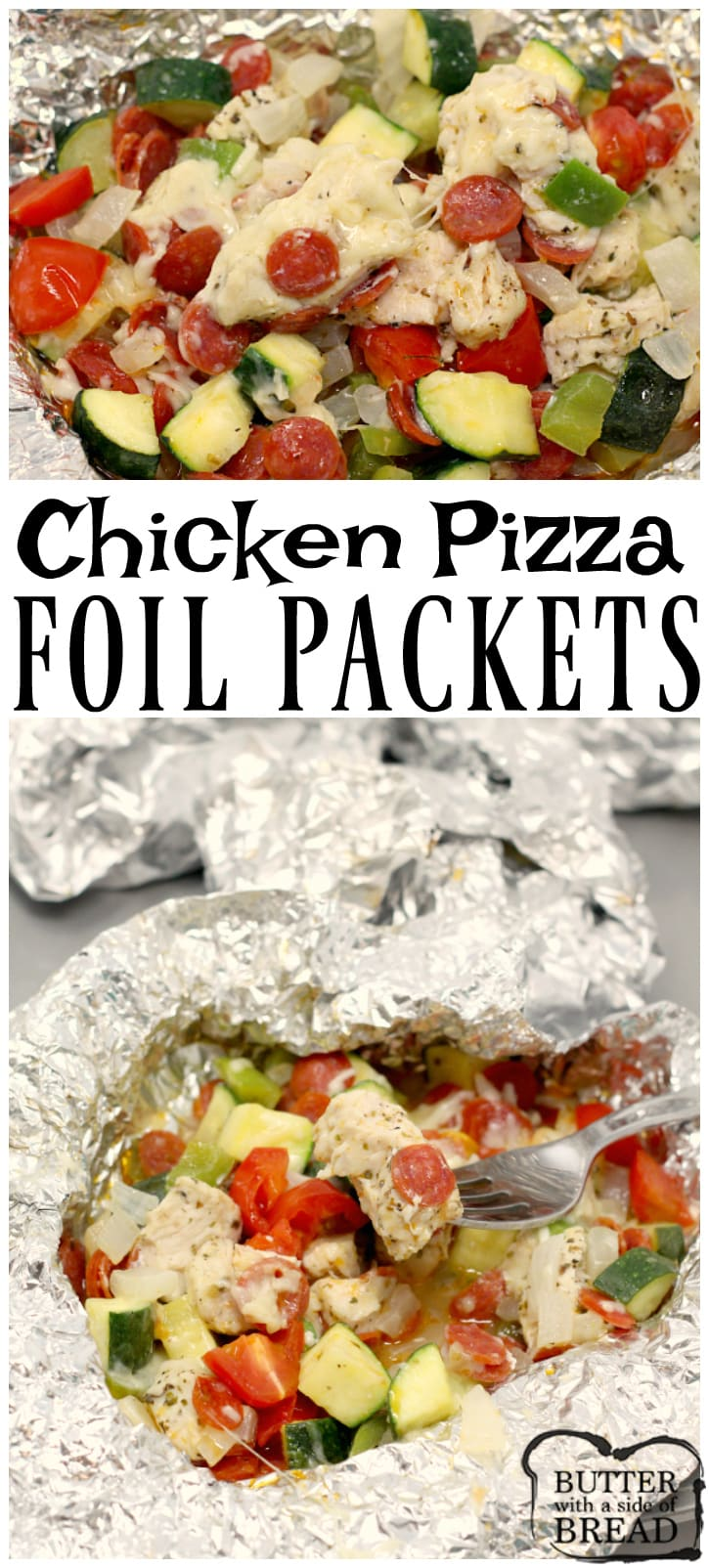 Chicken Pizza Foil Packets are full of chicken, pepperoni, veggies, seasonings and cheese and can be baked in the oven or on the grill!