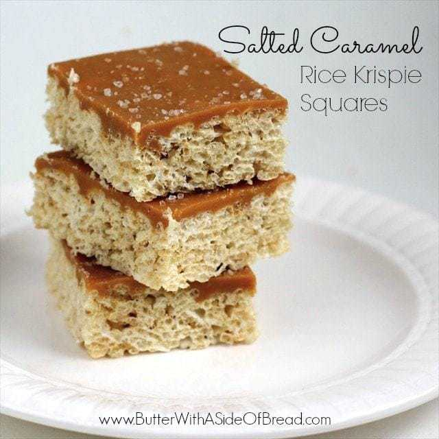 SALTED CARAMEL RICE KRISPIE SQUARES: Butter with a Side of Bread