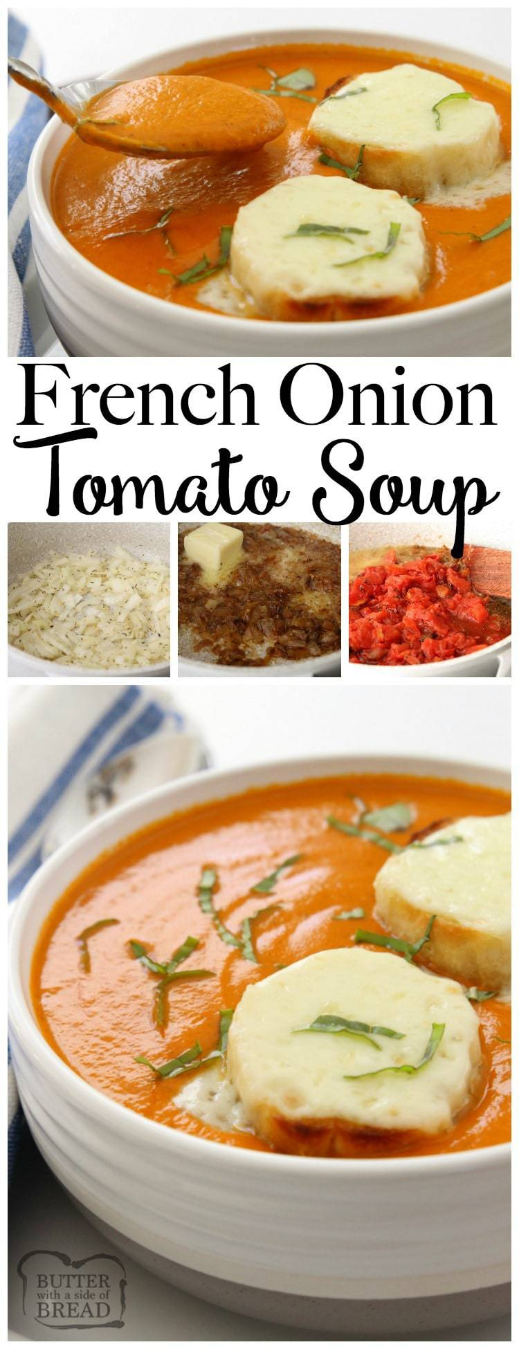 French Onion Tomato Soup combines two favorites in an easy to make, delicious homemade soup. Fire roasted #tomatoes, sweet #onion, butter and broth blend together in this incredible #soup. #Recipe from Butter With A Side of Bread #tomatosoup #frenchonion #comfortfood #easysouprecipe