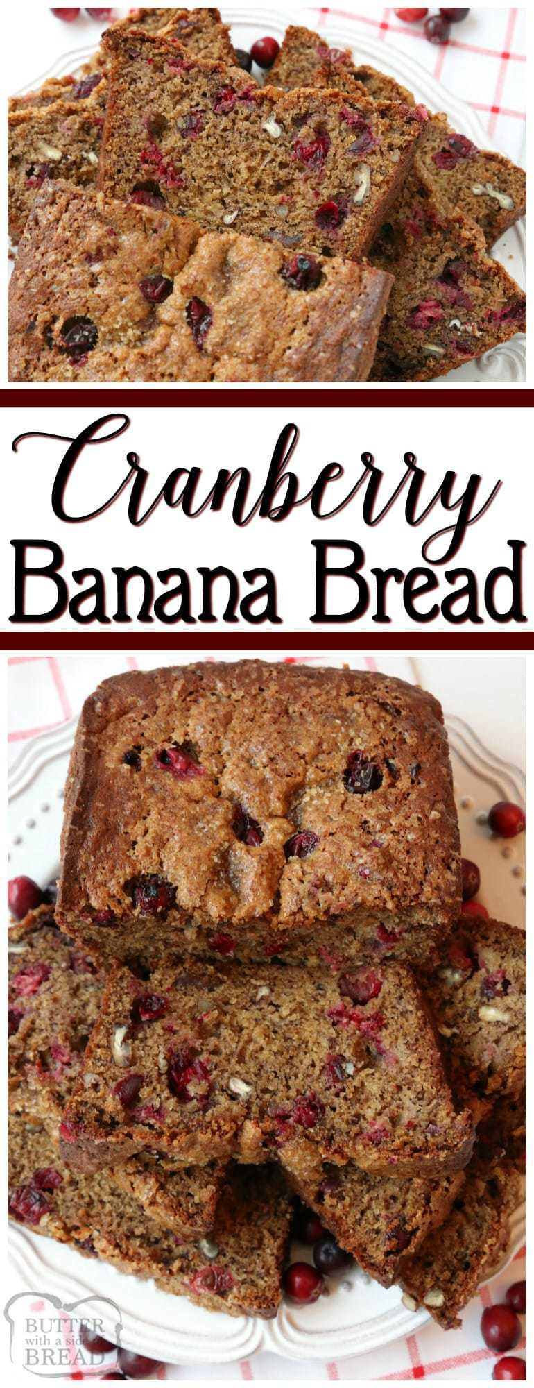 Cranberry Banana Bread is made with flavorful fresh cranberries, sweet bananas, cinnamon & nutmeg to make this fantastic take on traditional #banana #bread. Easy #quickbread #bananabread #recipe from Butter With A Side of Bread