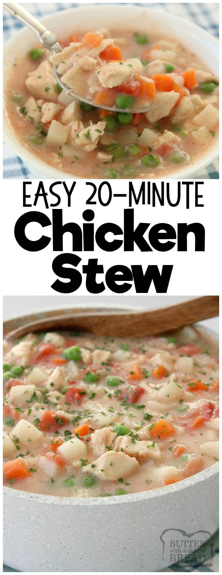 20-Minute Chicken Stew, perfect for busy nights & filled with tender chicken & vegetables. Our hearty, homemade #chicken #stew is made FAST & tastes delicious! Quick & easy #dinner #recipe from Butter With A Side of Bread