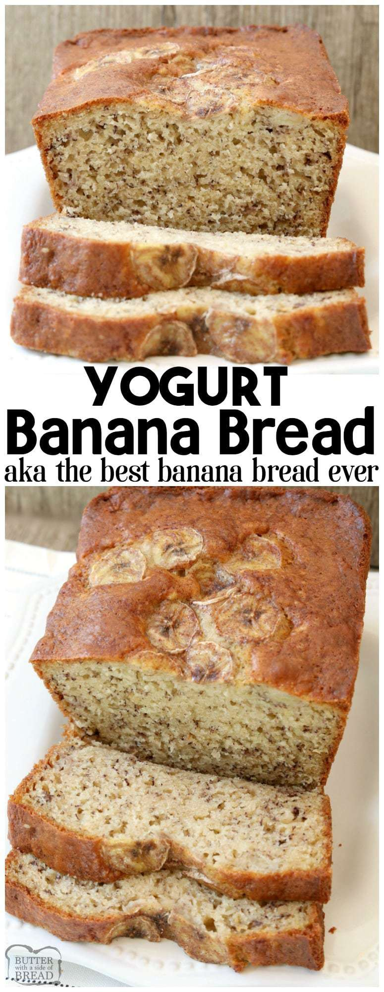 banana bread yogurt recipe ever butter recipes bananas butterwithasideofbread side moist easy quick baking super included easiest plain bananabread