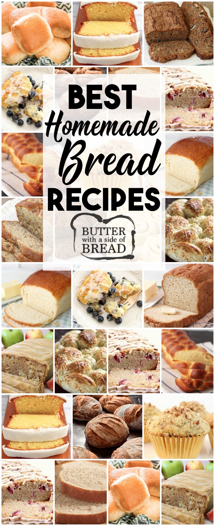 Best Bread Recipes~ from sweet to savory, quick breads to breads with yeast, we love bread! Most popular easy bread recipes we can't get enough of in our home. If you enjoy making bread, you've got to check out these incredible bread recipes from Butter With A side of Bread #bread #recipe #yeast #quickbread #rolls #muffins #breads #food