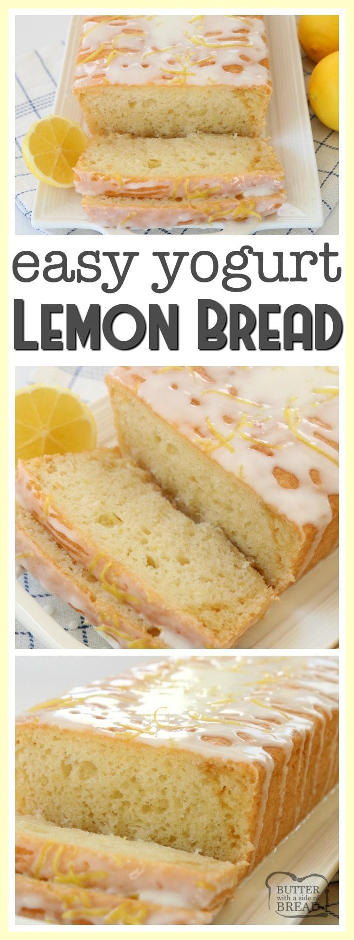 YOGURT LEMON BREAD - Butter with a Side of Bread