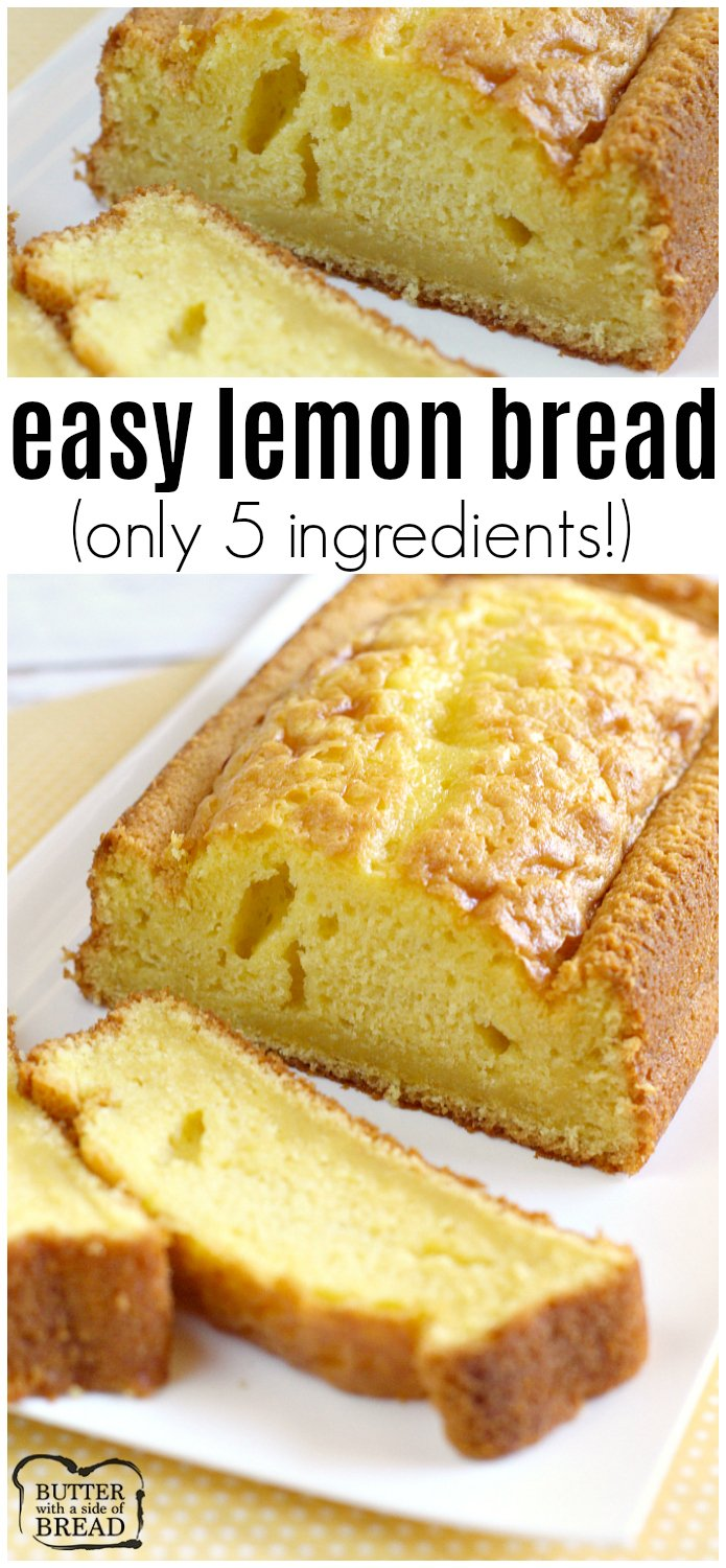EASY LEMON BREAD - Butter with a Side of Bread