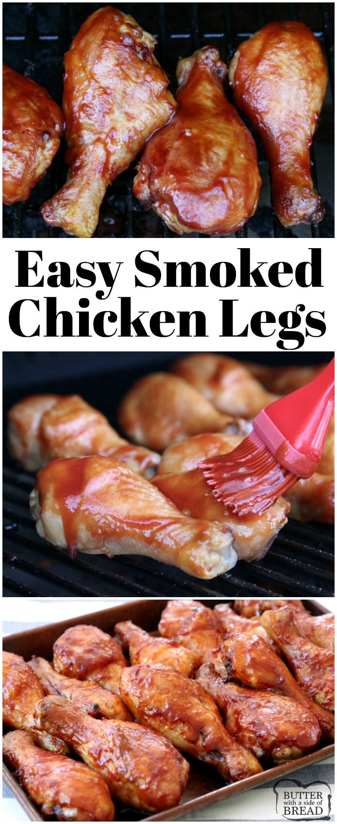 Easy Smoked Chicken Legs Butter With A Side Of Bread