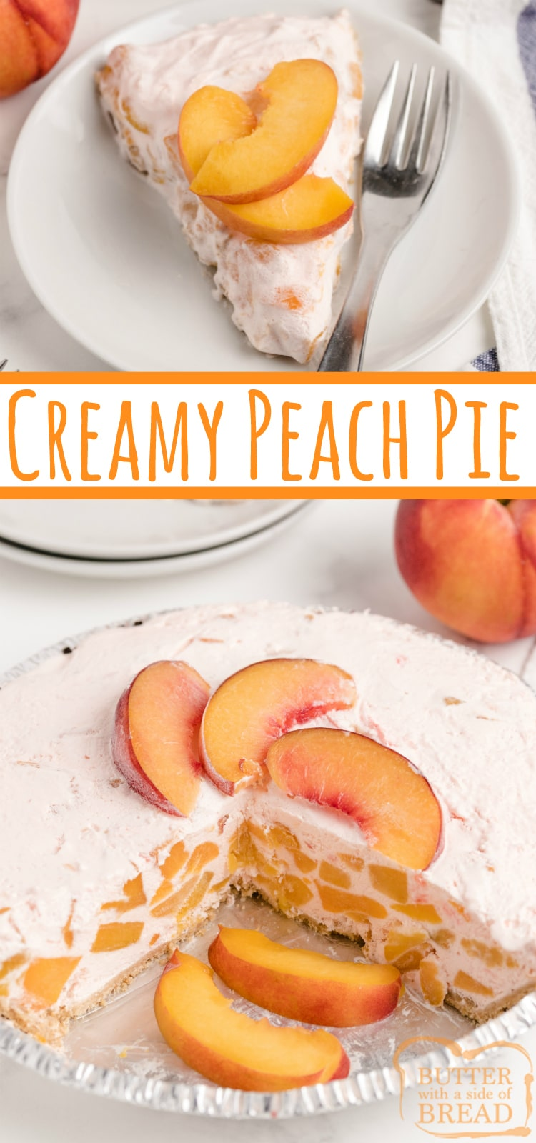 Creamy Peach Pie is made with only 5 ingredients in less than five minutes! Peach Jell-O, vanilla ice cream and fresh peaches are combined into a delicious, no-bake pie recipe!