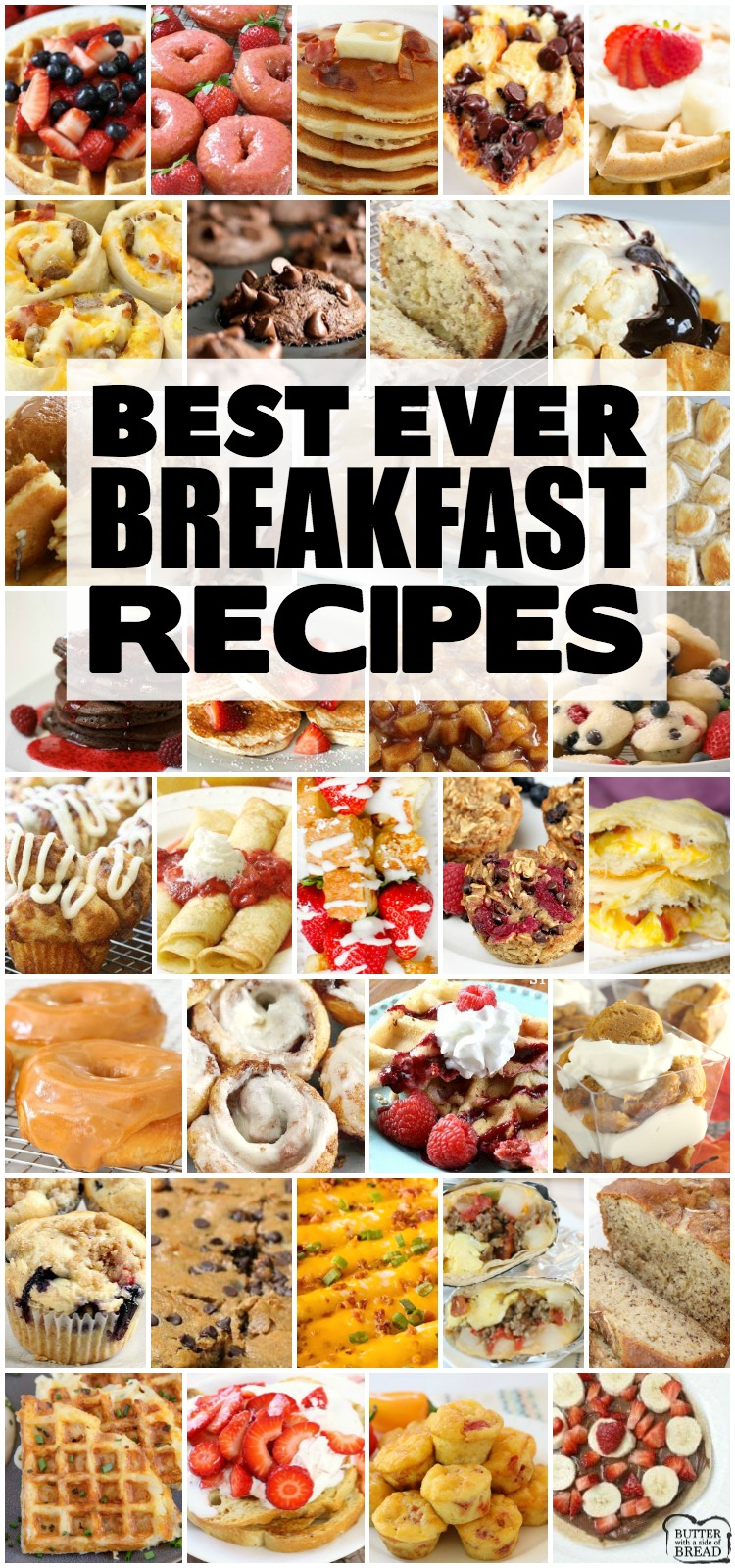 Best Breakfast recipes for anyone who loves breakfast foods! Wide variety of breakfast choices- sweet, savory, breakfast for a crowd or breakfast for two!Pancakes, bacon, breakfast casseroles, muffins, donuts- the most updated, comprehensive collection of breakfast recipes ever! #breakfast #pancakes #bacon #eggs #breakfasts #recipes from BUTTER WITH A SIDE OF BREAD
