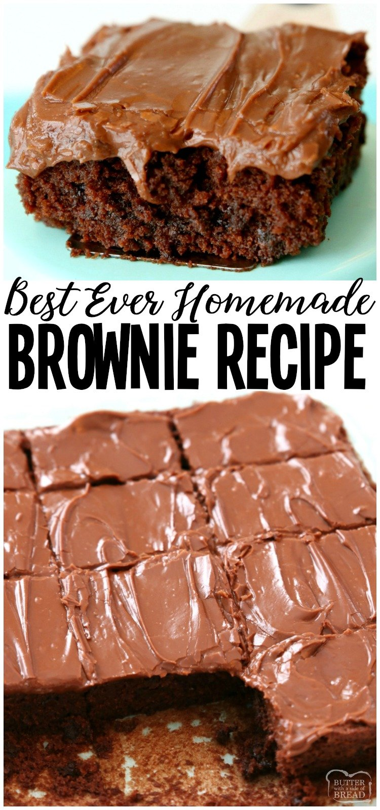 The Best Classic Brownie Recipe Butter With A Side Of Bread