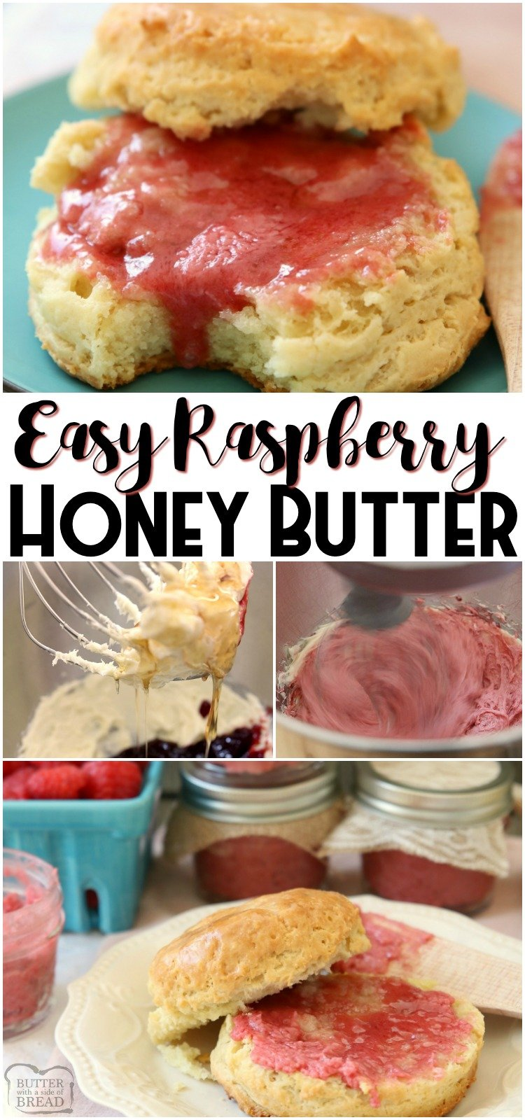 Raspberry Honey Butter recipe with just 4 ingredients and is blow-your-mind delicious! Simple honey butter recipe that's smooth, creamy and has great flavor. #butter #honeybutter #honey #raspberry #homemade #bread #spread #recipe from BUTTER WITH A SIDE OF BREAD