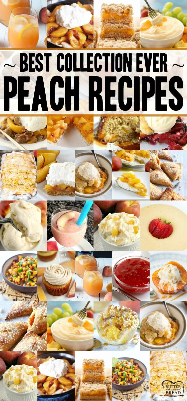 The VERY best peach recipes ever! Everything from Peach cobbler andpeach crisp topeach pie andpeaches & cream salad! Here's what you should make with those fresh peaches.#peach #recipes #peaches #peachcobbler #peachpie #freshpeaches from BUTTER WITH A SIDE OF BREAD