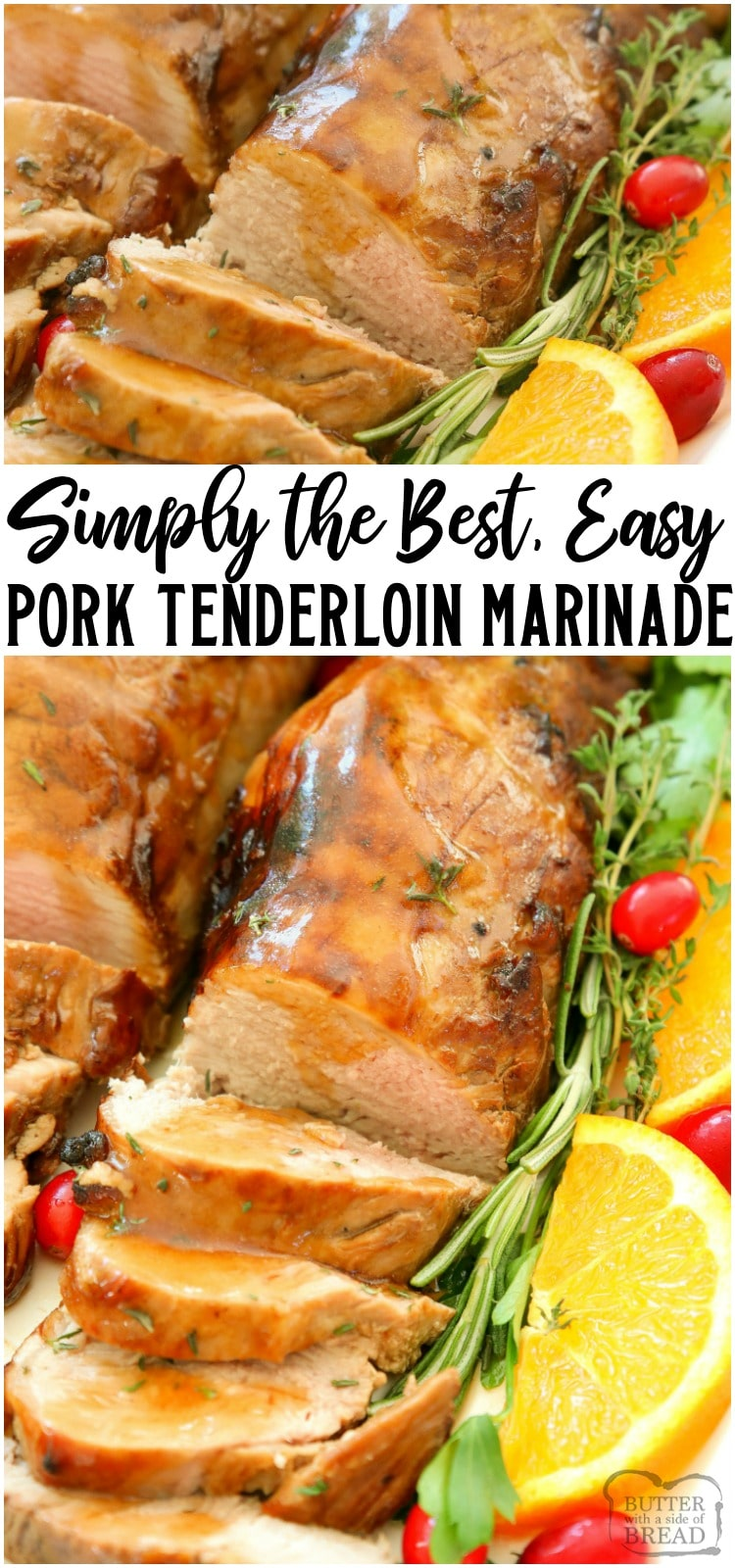 Holiday Roast Pork Tenderloin made EASY with this flavorful marinade! Simple festive pork dinner that looks elegant yet is SUPER EASY to make. The pork tenderloin marinade is just 5 ingredients, including a couple of cans of lemon lime soda!