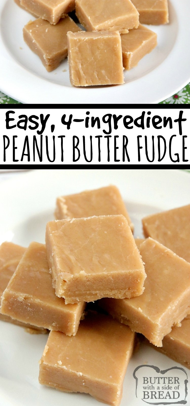 Peanut Butter Fudge is easily made with only 4 ingredients, no candy thermometer needed! This easy fudge recipe is made with peanut butter, sugar, milk and vanilla extract- that's it!