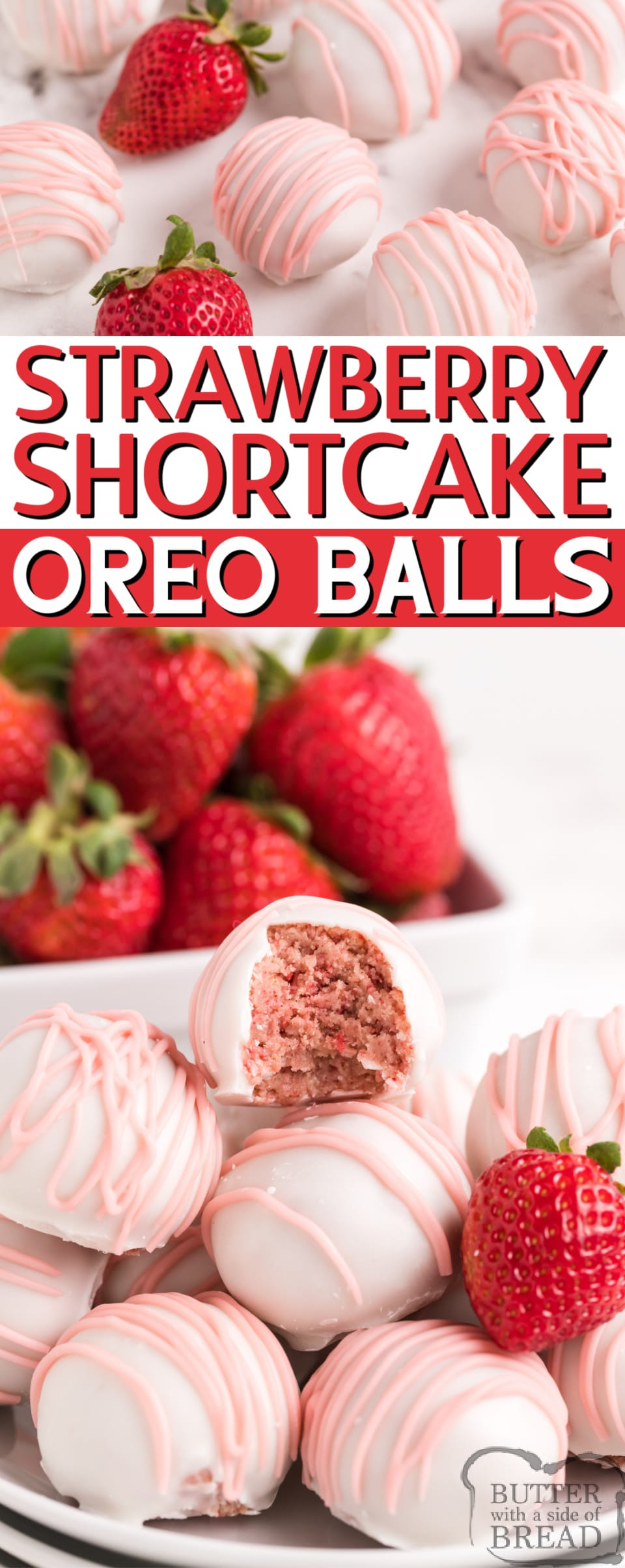 Strawberry Shortcake Oreo Balls are made in just a few minutes with dried strawberries and Golden Oreo cookies! These delicious no-bake treats are made with just 4 ingredients!