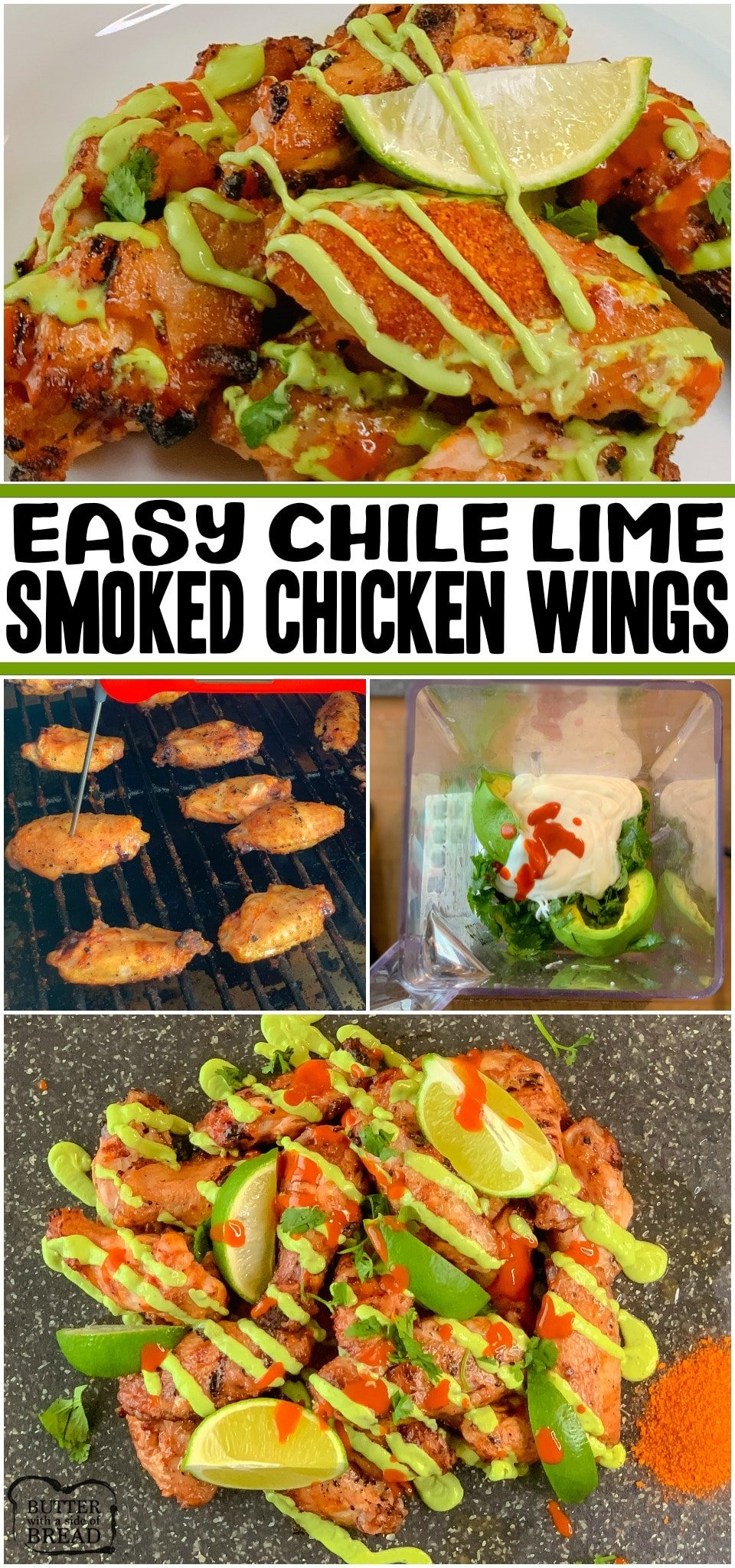 Chile Lime Smoked Chicken Wings made easy with a bit of prep and under an hour on the smoker! Bold, fresh flavors of chile lime paired with tender smoked chicken wings and topped with an amazing avocado crema make this my go-to wings recipe!#chicken #wings #smoked #lime #chile #crema #appetizer #recipe from BUTTER WITH A SIDE OF BREAD