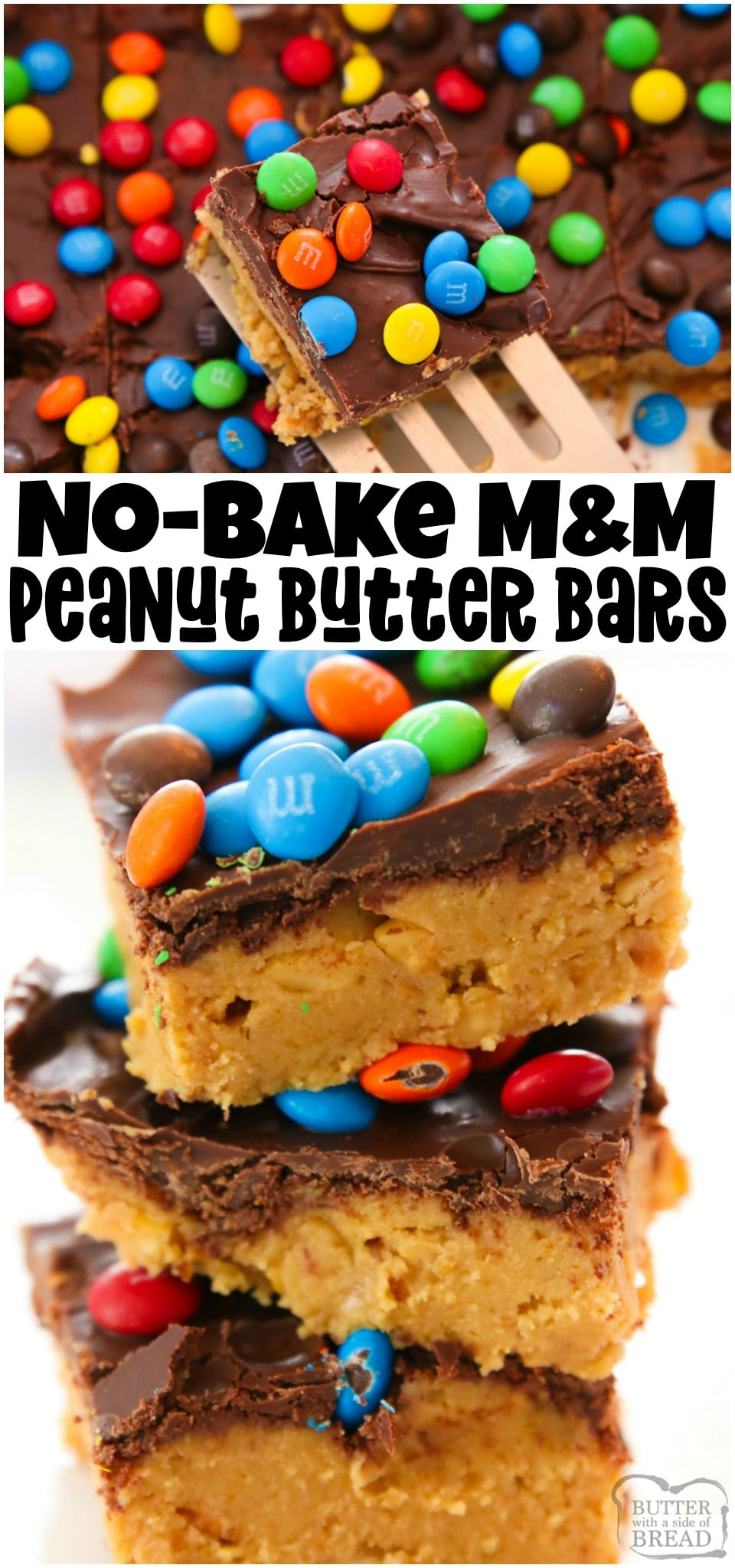 No Bake M&M Peanut Butter Bars are the perfect no-bake dessert to make this summer! Graham cracker crumbs, peanut butter and both chocolate chips and M&M's combine in this sweet and salty treat. #nobake #peanutbutter #chocolate #dessert #recipe from BUTTER WITH A SIDE OF BREAD