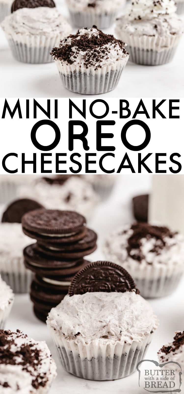No Bake Mini Oreo Cheesecakes made with Oreos and Oreo pudding are delicious! This easy no bake cheesecake recipemade withonly 6 ingredients is the perfectdessert recipe!