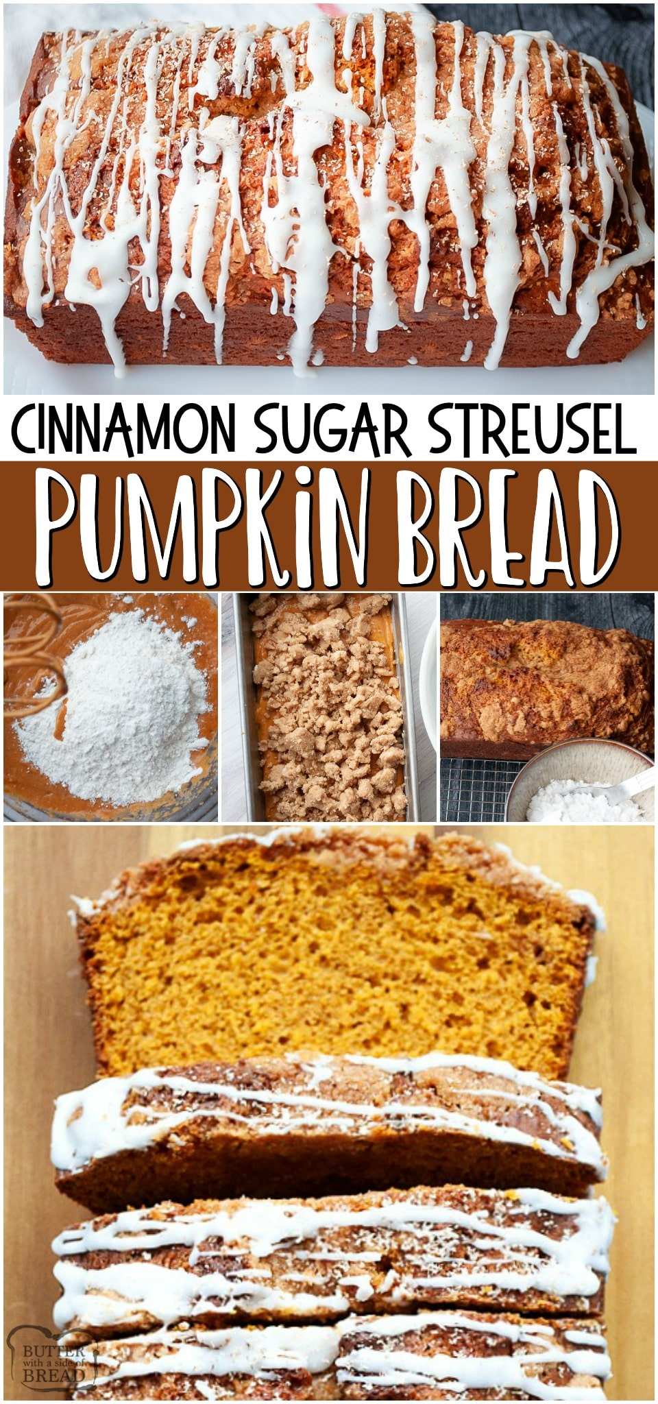 Pumpkin bread with streusel topping ~ classic pumpkin quick bread recipe made with pumpkin, brown sugar, spices & more. Moist pumpkin bread with cinnamon sugar topping and a simple glaze, this bread is a perfect snack or treat. #bread #pumpkin #cinnamon #baking #easyrecipe from BUTTER WITH A SIDE OF BREAD