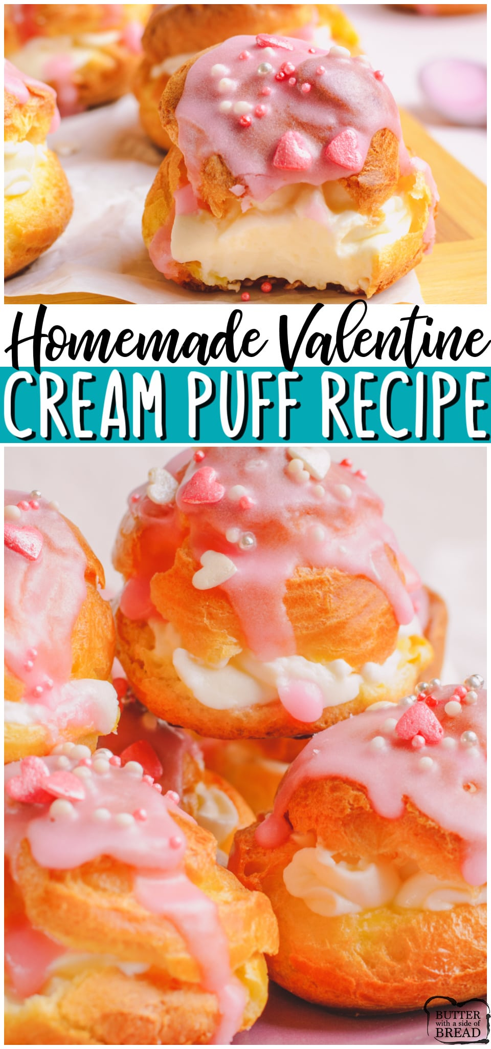 Valentine's Day Cream Puffs made with a homemade pastry, filled with sweet cream & topped with a pale pink glaze. Perfectly festive pink cream puffs recipe that everyone enjoys! #Valentines #creampuff #baking #dessert #homemade #easyrecipe from BUTTER WITH A SIDE OF BREAD