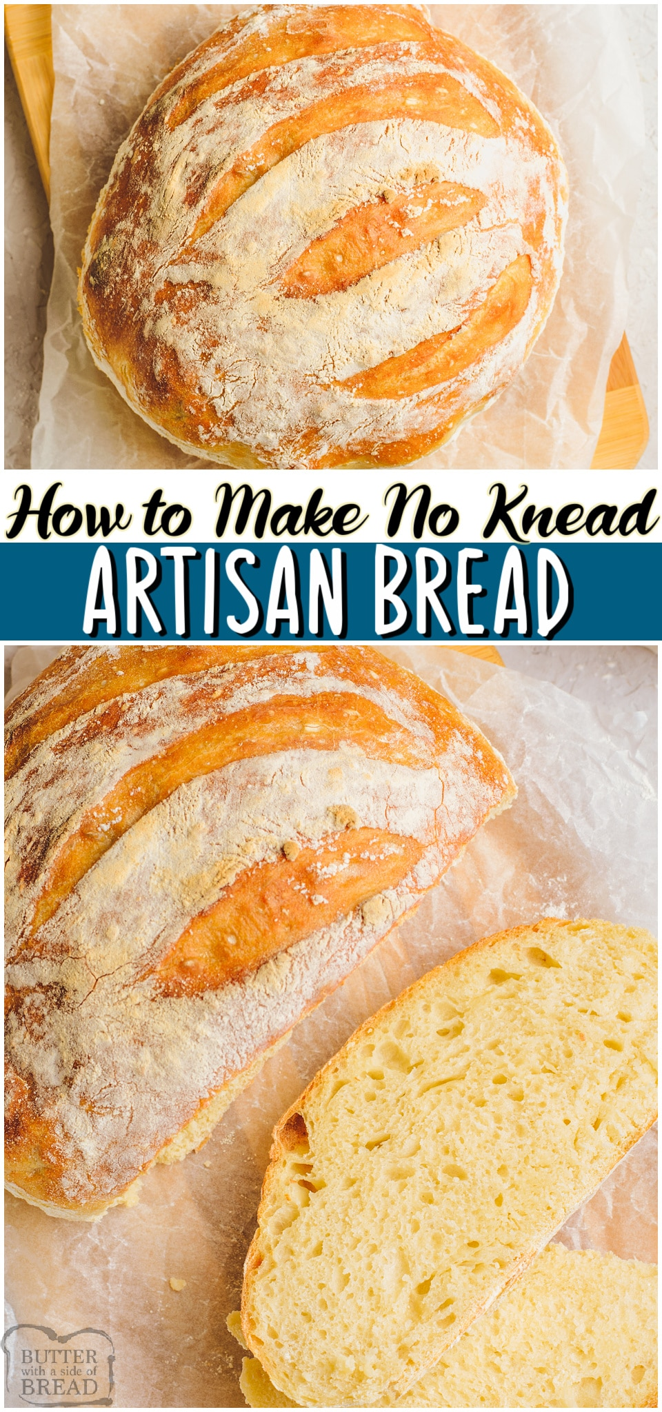 Easy Artisan Bread made with just 4 ingredients, plus, no kneading is required! This crusty white bread is surprisingly easy to make. Soft on the inside with an irresistible golden crust on the outside, it's perfect slathered with fresh butter. #bread #noknead #artisan #homemade #easyrecipe from BUTTER WITH A SIDE OF BREAD