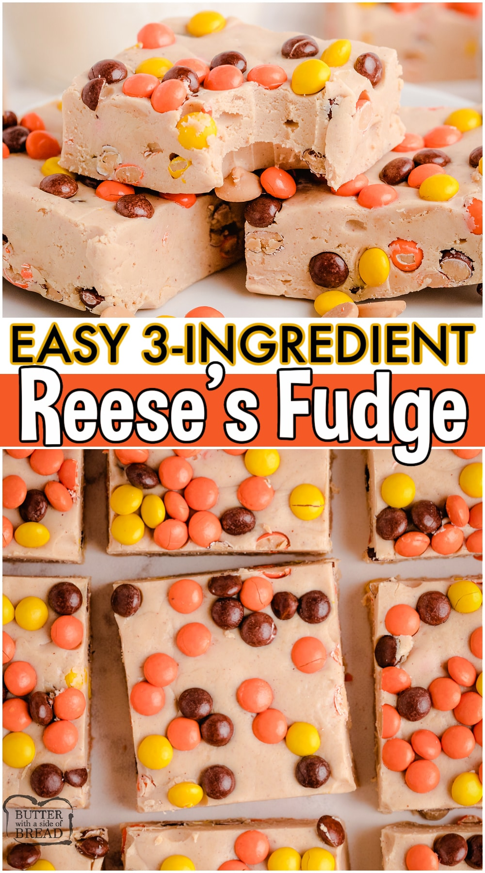 Smooth & creamy Easy Reese's Fudge made with just 3 simple ingredients! Vanilla frosting & peanut butter chips combine for this easy Reese's Pieces Fudge! #fudge #reeses #easyfudge #peanutbutter #candy #easyrecipe from BUTTER WITH A SIDE OF BREAD