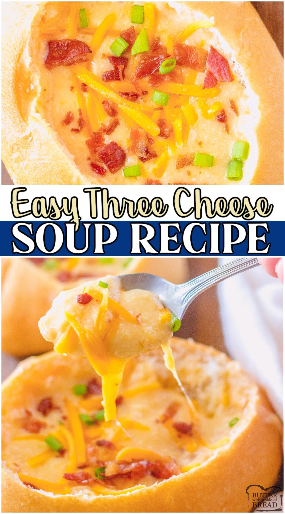 Creamy Three cheese soup recipe made with Cheddar, Monterey Jack and Swiss cheeses for a smooth & flavorful comforting soup! Served in bread bowls & topped with bacon & more cheese for a warm & hearty Fall dinner. #soup #cheese #comfort #cheesysoup #easyrecipe from BUTTER WITH A SIDE OF BREAD