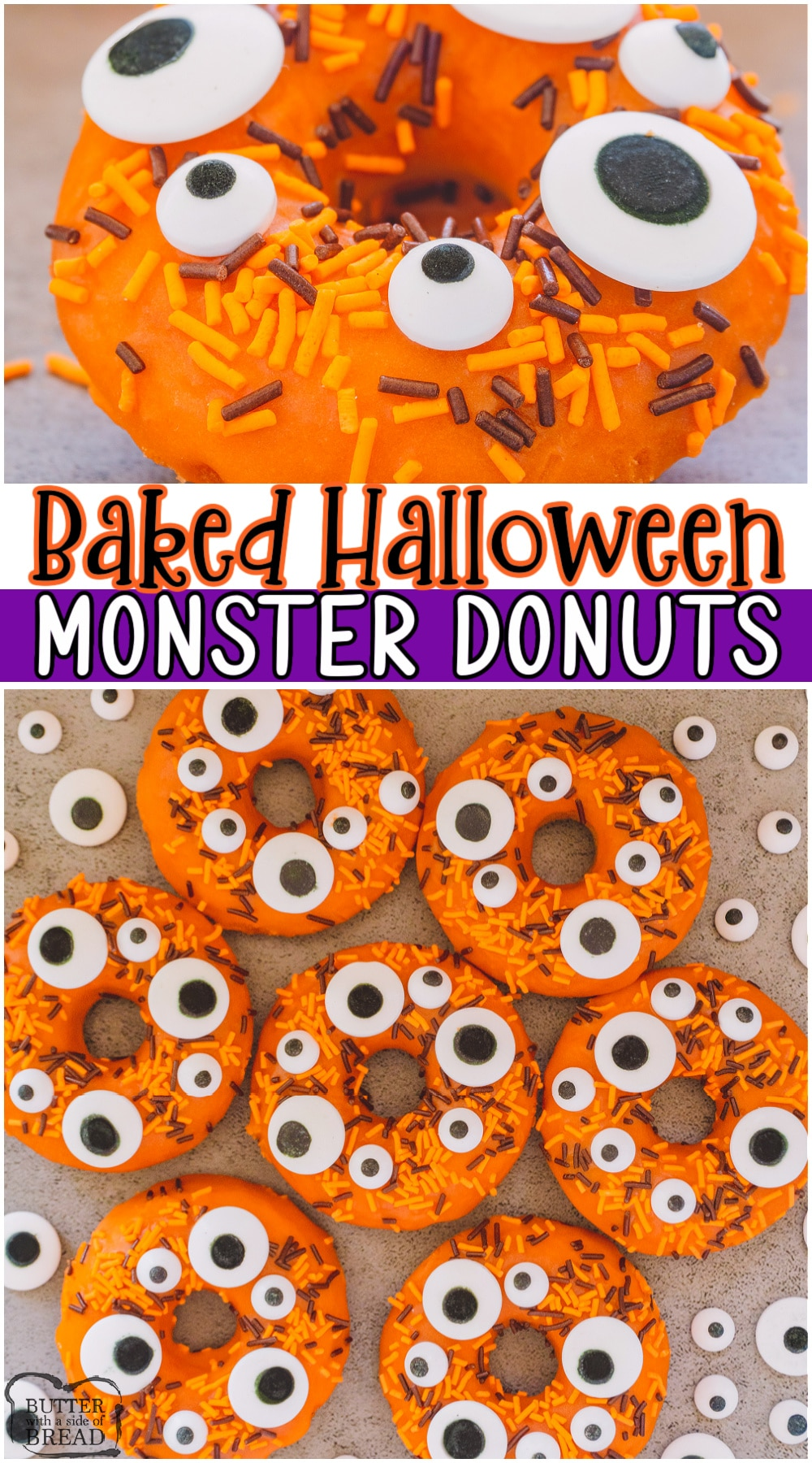 Monster donuts are the perfect spooky treat for Halloween! Made from scratch these baked donuts are soft, moist with a wonderful cinnamon vanilla flavor. Iced & topped with spooky monster eyes for fun!  #donuts #baked #Halloween #monsters #festive #easyrecipe from BUTTER WITH A SIDE OF BREAD